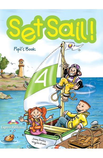 Curs limba engleză Set Sail 4 Manualul elevului