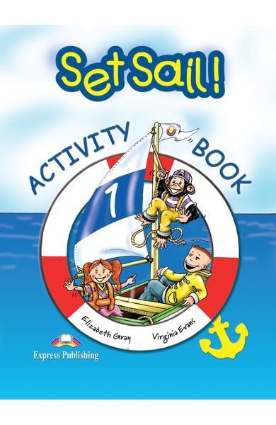 Curs limba engleză Set Sail 1 Caietul elevului