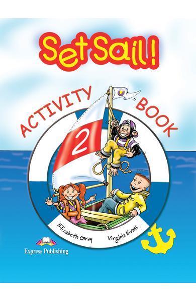 Curs limba engleză Set Sail 2 Caietul elevului