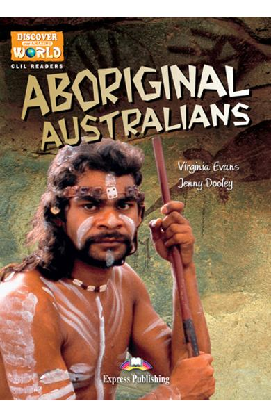 Literatură CLIL Aboriginal Australians Pachetul profesorului (reader cu TB pe multi-rom) 978-1-4715-0720-5