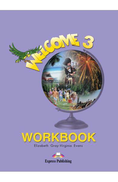 Curs limba engleză Welcome 3 Caietul elevului 978-1-84325-306-8