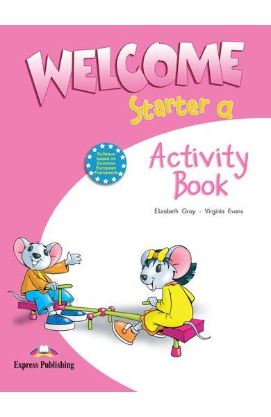 Curs limba engleză Welcome Starter A Caietul elevului 978-1-84558-354-5