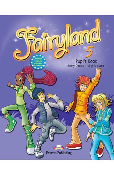 Curs limba engleză Fairyland 5 Manualul elevului