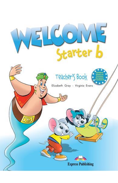 Curs limba engleză Welcome Starter B Manualul profesorului 978-1-84558-504-4