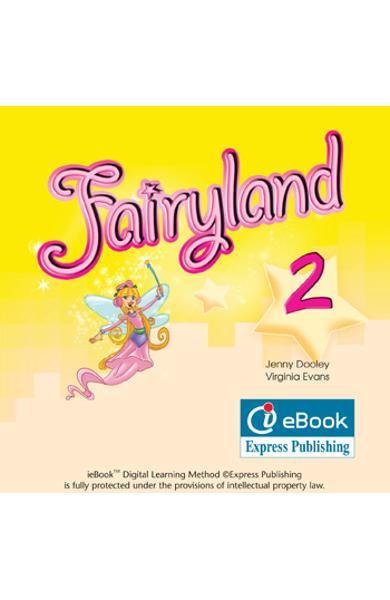 Curs limba engleză Fairyland 2 ieBook