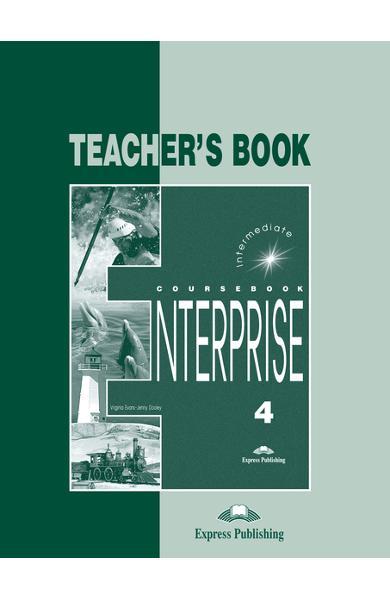 Curs limba engleză Enterprise 4 Manualul profesorului 978-1-84216-822-6
