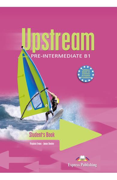 Curs limba engleză Upstream Pre-Intermediate Manualul elevului