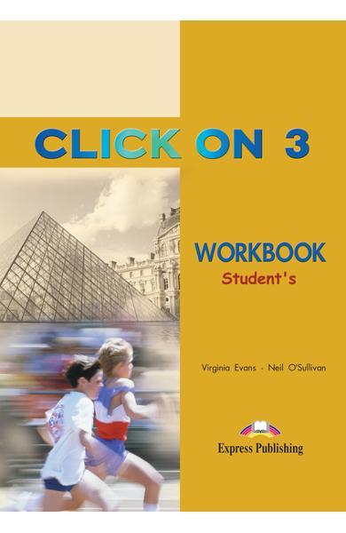 Curs limba engleză Click On 3 Caietul elevului 978-1-84216-725-0