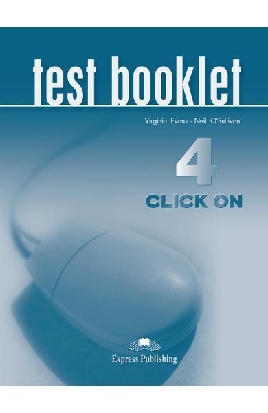 Curs limba engleză Click On 4 Teste 978-1-84325-785-1