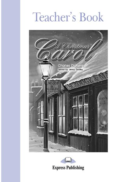 Literatură adaptată pentru copii A Christmas Carol Manualul profesorului 978-1-84325-647-2