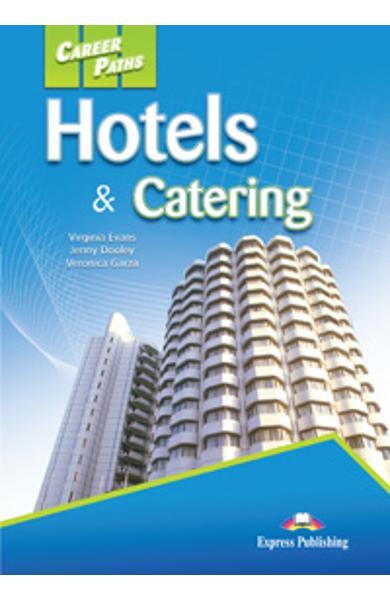 Curs limba engleză Career Paths Hotels & Catering - Manualul elevului