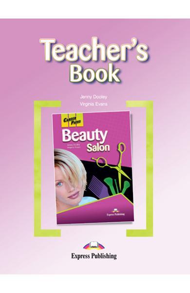 Curs limba engleză Career Paths Beauty Salon - Manualul profesorului