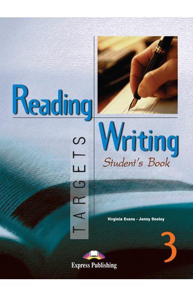 Curs limba engleză Reading and Writing Targets 3 Manualul elevului