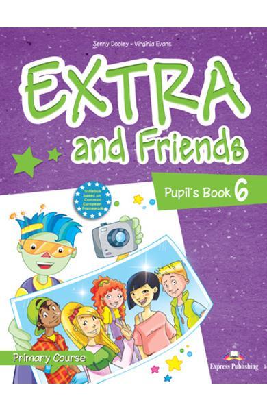 Curs lb. Engleza Extra and Friends 6 Manualul elevului 978-1-4715-0883-7