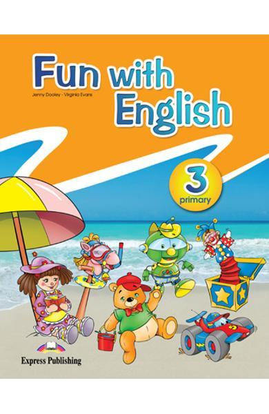 Curs lb. Engleza - Fun with English 3 - Manualul elevului 978-0-85777-672-3