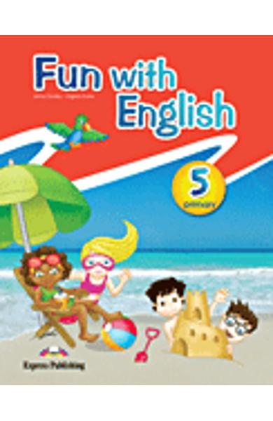 Curs lb. Engleza - Fun with English 5 - Manualul elevului 978-0-85777-674-7