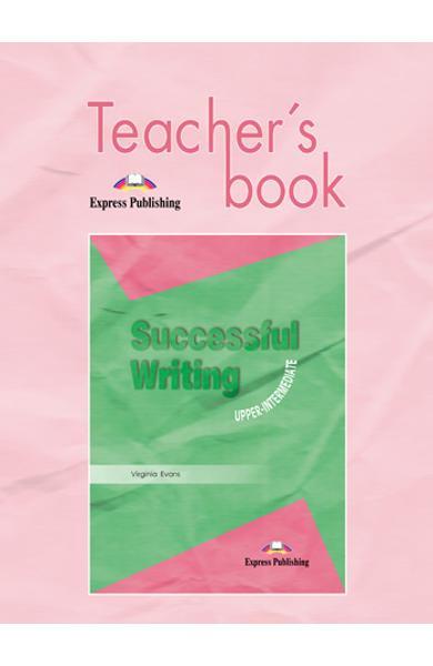 Curs limba engleză Successful Writing Upper-intermediate Manualul profesorului