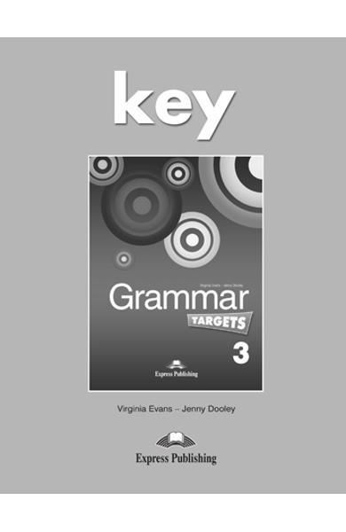Curs de limba engleză Grammar Targets 3 Cheie