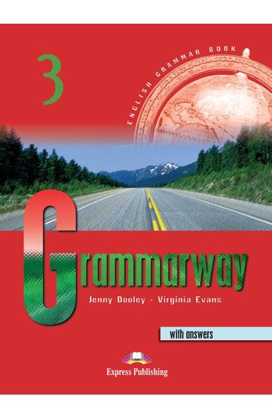 Curs de gramatică limba engleză Grammarway 3 cu răspunsuri Manualul elevului 978-1-84216-367-2
