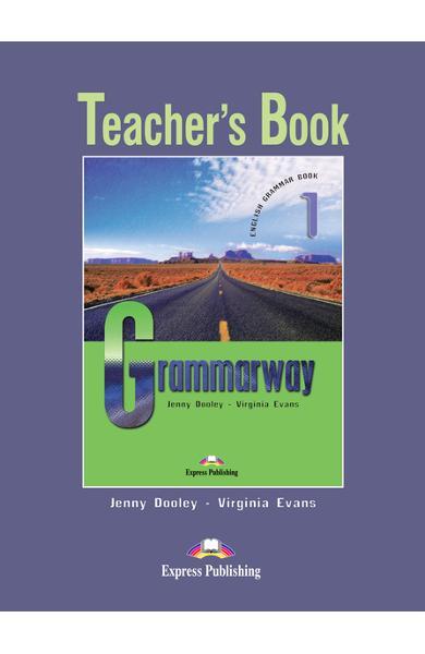 Curs de gramatică limba engleză Grammarway 1 Manualul profesorului 978-1-84466-595-2