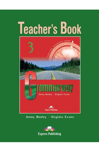 Curs de gramatică limba engleză Grammarway 3 Manualul profesorului 978-1-903128-95-4