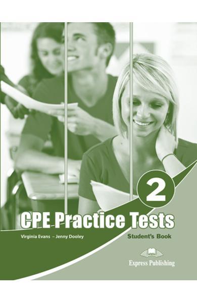 CURS LB. ENGLEZA EXAMEN CAMBRIDGE CPE PRACTICE TESTS 2 MANUALUL ELEVULUI (REVIZUIT 2013) 978-1-4715-0758-8