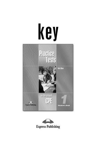 CURS LB. ENGLEZA EXAMEN CAMBRIDGE CPE PRACTICE TESTS 1 KEY OLD 978-1-84325-958-9