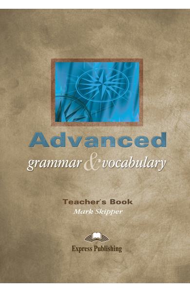 Curs lb. engleza - Advanced Grammar and Vocabulary TB