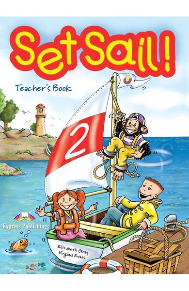 Curs limba engleză Set Sail 2 Manualul profesorului