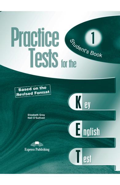 Teste limba engleză Practice tests for KET 1 Manualul elevului 978-1-84466-342-2