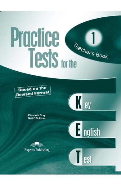 Teste limba engleză Practice tests for KET 1 Manualul profesorului 978-1-84466-213-5