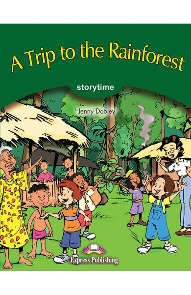 LITERATURA ADAPTATA PT. COPII A TRIP TO THE RAINFOREST 978-1-84325-720-2