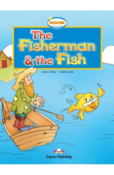 LITERATURA ADAPTATA PT. COPII THE FISHERMAN AND THE FISH DVD 978-1-84862-956-1