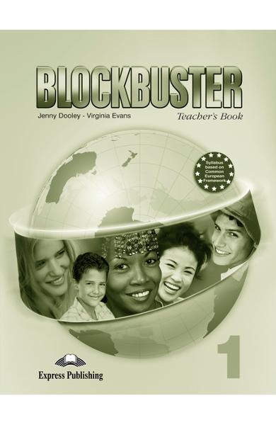 Curs limba engleză Blockbuster 1 Manualul profesorului