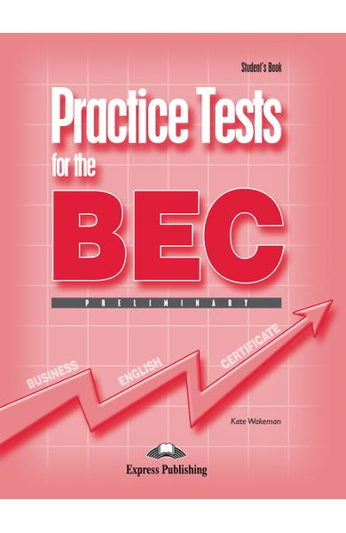 Teste business practice tests for the bec preliminary manualul elevului