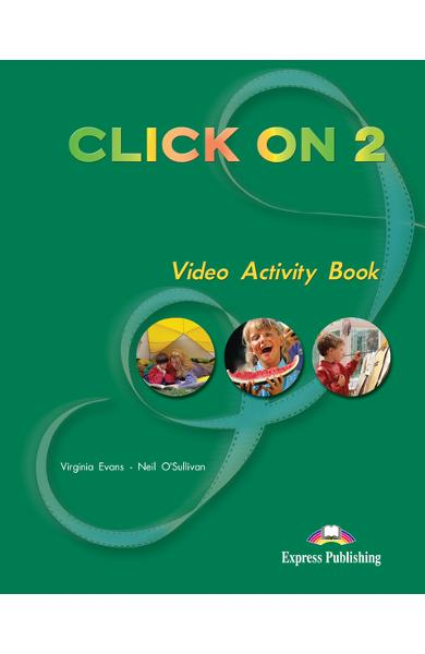 Curs limba engleză Click On 2 Caiet de activități video 978-1-84325-551-2