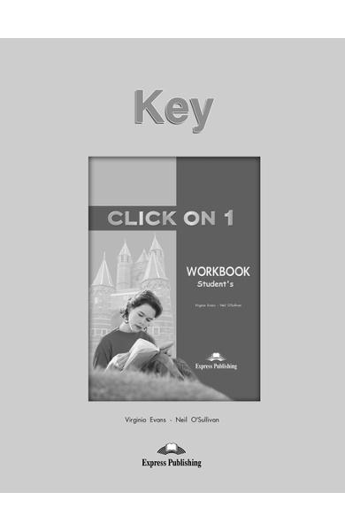 Curs limba engleză Click On 1 Cheie la caietul elevului 978-1-84325-982-4