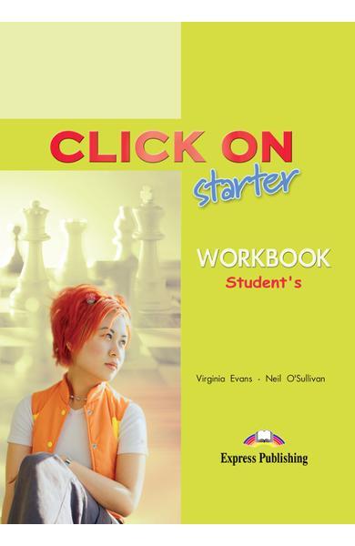 Curs limba engleză Click On Starter Caietul elevului 978-1-84325-753-0