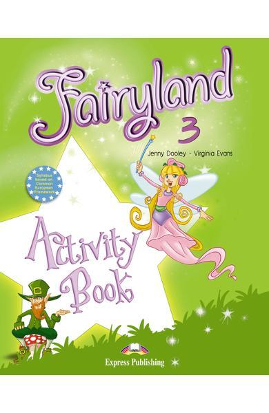 Curs limba engleză Fairyland 3 Caietul elevului