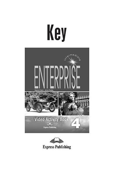Curs limba engleza Enterprise 4 Raspunsuri la caietul video 978-1-84466-191-6