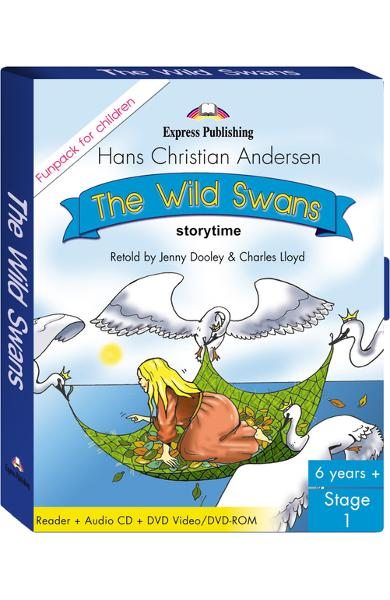 LITERATURA ADAPTATA PT. COPII THE WILD SWANS FUNPACK ( CARTE + AUDIO CD + DVD ) 978-1-84558-607-2