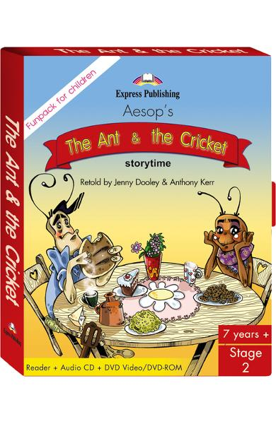 LITERATURA ADAPTATA PT. COPII THE ANT AND THE CRICKET FUNPACK ( CARTE + AUDIO CD + DVD ) 978-1-84558-606-5