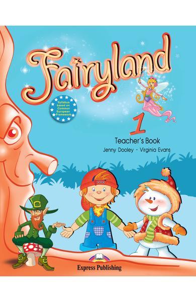 Curs limba engleză Fairyland 1 Manualul profesorului cu postere