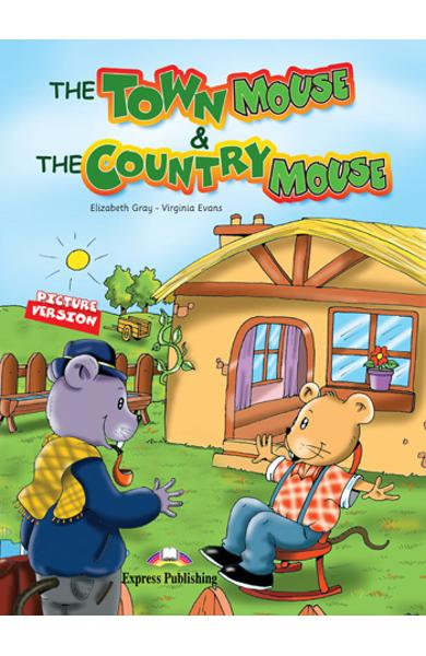 LITERATURA ADAPTATA PT. COPII THE TOWN MOUSE AND THE COUNTRY MOUSE DVD 978-1-84862-464-1