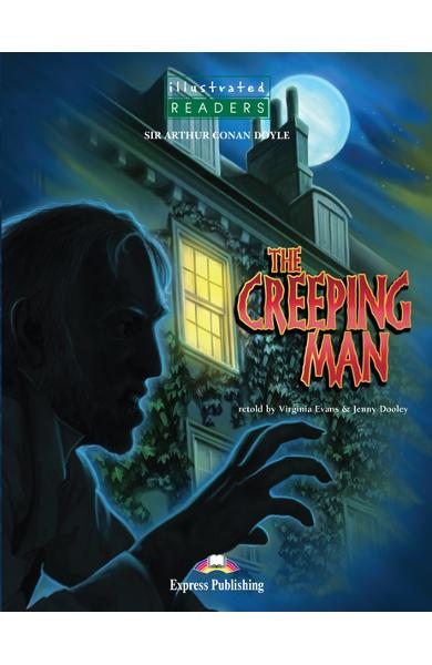 LITERATURA ADAPTATA PT. COPII BENZI DESENATE THE CREEPING MAN ILLUSTRATED SET CU AUDIO CD ( CARTE + AUDIO CD ) 978-1-84558-223-4