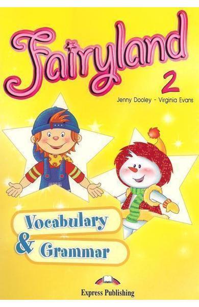 Curs limba engleză Fairyland 2 Caiet exerciţii gramatică şi vocabular