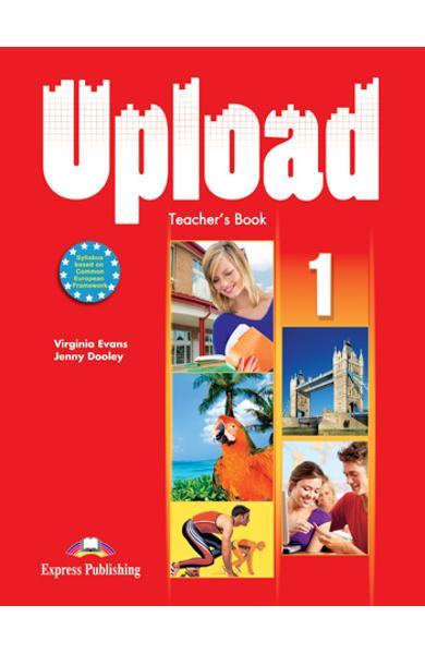 Curs limba engleza Upload 1 Manualul profesorului