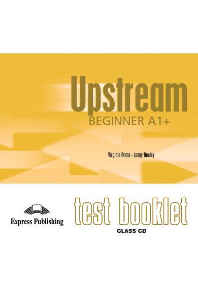 Curs limba engleză Upstream Beginner Teste pe CD-ROM