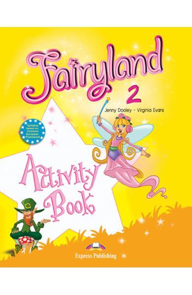 Curs limba engleză Fairyland 2 Caietul elevului