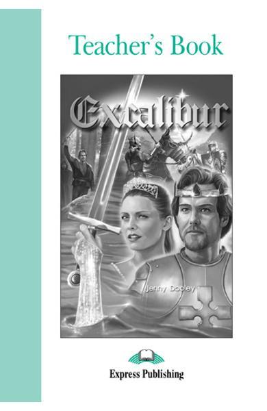 Literatura adaptata pentru copii Excalibur Cartea profesorului 978-1-84216-874-5